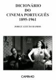 Jorge Leitão Ramos - Dicionário do cinema português (1895-1961).