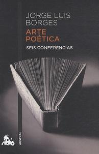 Arte poética - Seis conferencias.pdf