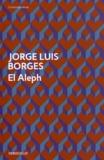 Jorge Luis Borges - El Aleph.