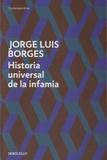 Jorge Luis Borges - Historia universal de la infamia.