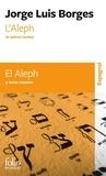 Jorge Luis Borges - L'Aleph et autres contes.
