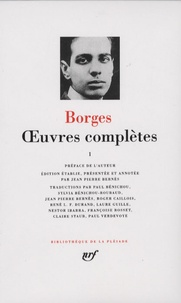 Jorge Luis Borges - Oeuvres complètes - Tome 1.