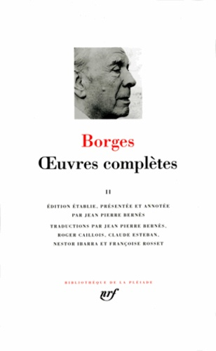 Jorge Luis Borges - Oeuvres complètes - Tome 2.