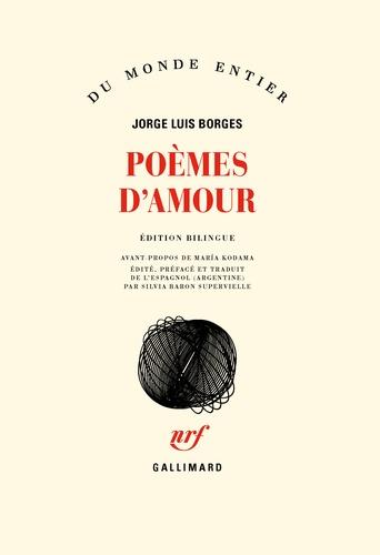 Jorge Luis Borges - Poèmes d'amour.