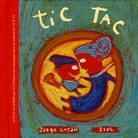 Jorge Lujan et  Isol - Tic tac.