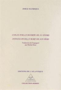 Jorge Manrique - Stances pour la mort de son père.