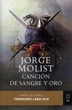 Jorge Molist - Cancion de sangre y oro.