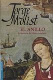 Jorge Molist - El anillo - La herencia del ultimo templario.