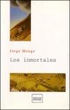 Jorge Monge - Los inmortales.
