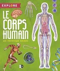 Jorge Montoro - Le corps humain - Une fantastique machine.