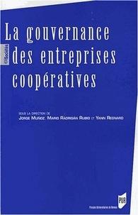 Jorge Muñoz et Mario Radrigan Rubio - La gouvernance des entreprises coopératives.