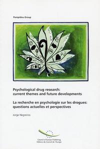 La recherche en psychologie sur les drogues : questions actuelles et perspectives - Edition bilingue français-anglais.pdf
