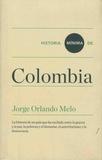 Jorge Orlando Melo - Historia minima de Colombia.