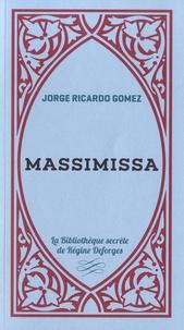Jorge Ricardo Gomez - Massimissa.