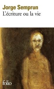 Jorge Semprun - L'écriture ou la vie.