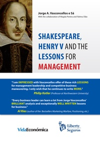 Jorge Vasconcellos e Sá - Shakespeare, Henry V and the Lessons for Management.