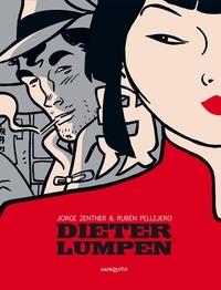 Jorge Zentner et Ruben Pellejero - Dieter Lumpen.