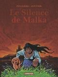 Jorge Zentner et Ruben Pellejero - Le silence de Malka.
