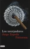 Jorge Zepeda Patterson - Los usurpadores.