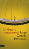 Jorge Zepeda Patterson - Muerte contrareloj.
