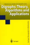 Jorgen Bang-Jensen - Digraphs: Theory, Algorithms and Applications.