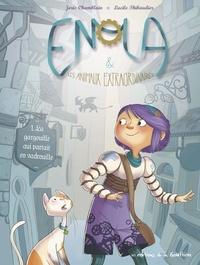 Joris Chamblain et Lucile Thibaudier - Enola et les animaux extraordinaires Tome 1 : La gargouille qui partait en vadrouille.