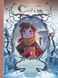 Joris Chamblain - Les carnets de Cerise Tome 3 : Le dernier des cinq trésors.