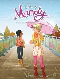 Pacotine et Joris Chamblain - Nanny Mandy BD T03 - Dans le coeur de Célia.