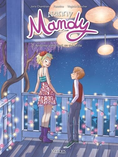 Joris Chamblain - Nanny Mandy Tome 2 : Antoine aime tout ce qui brille.
