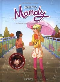 Joris Chamblain et  Pacotine - Nanny Mandy Tome 3 : Dans le coeur de Célia.