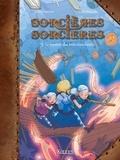 Joris Chamblain et Lucile Thibaudier - Sorcières Sorcières Tome 3 : Le mystère des trois marchands.