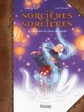 Joris Chamblain - Sorcières Sorcières Tome 4 : Le mystères des fleurs de tempête.