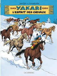 Joris Chamblain et  Derib - Yakari Tome 40 : L'esprit des chevaux.