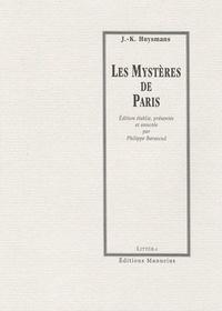 Joris-Karl Huysmans - Les Mystères de Paris.