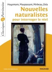 Joris Karl Huysmans et Guy de Maupassant - Nouvelles naturalistes pour interroger le réel - Classiques et Patrimoine.