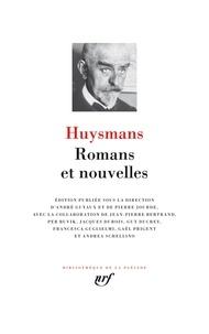 Joris-Karl Huysmans - Romans et nouvelles.