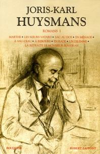 Joris-Karl Huysmans - Romans - Tome 1.