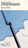 Joris-Karl Huysmans - Sac au dos - Suivi de A vau l'eau.