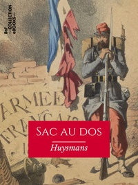 Joris Karl Huysmans - Sac au dos - Les Soirées de Médan.