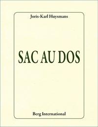 Joris-Karl Huysmans - Sac au dos.