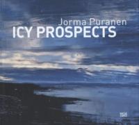 Jorma Puranen - Icy Prospectus - Exhibition, EMMA-Espoo Museum of Modern Art, Finland, October 1, 2010-January 8, 2011.