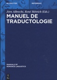 Jörn Albrecht et René Métrich - Manuel de traductologie.