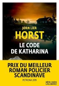 Jorn Lier Horst - Le code de Katharina.