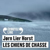 Jorn Lier Horst et Christophe Brault - Les chiens de chasse.
