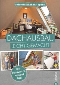Jörn Lindermann - Dachausbau Leicht Gemacht.