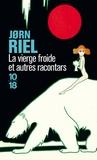 Jorn Riel - La vierge froide - Et autres racontars.