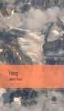 Jorn Riel - Le chant pour celui qui désire vivre Tome 1 : Heq.