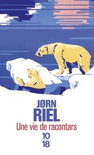 Jorn Riel - Une vie de racontars  : .
