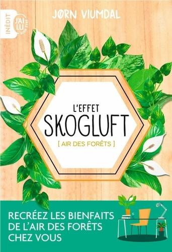 L'effet Skogluft. Air des forêts