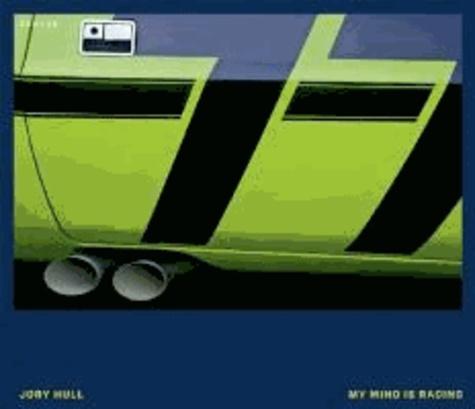 Jory Hull - My mind is racing.